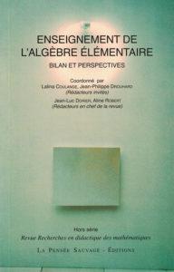 Enseignement de l'algèbre élémentaire - Bilan et perspectives