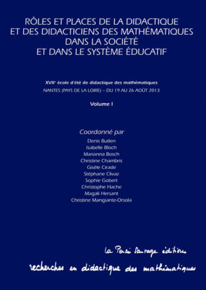 Rôles et places de la didactique et des didacticiens des mathématiques dans la société et le système éducatif